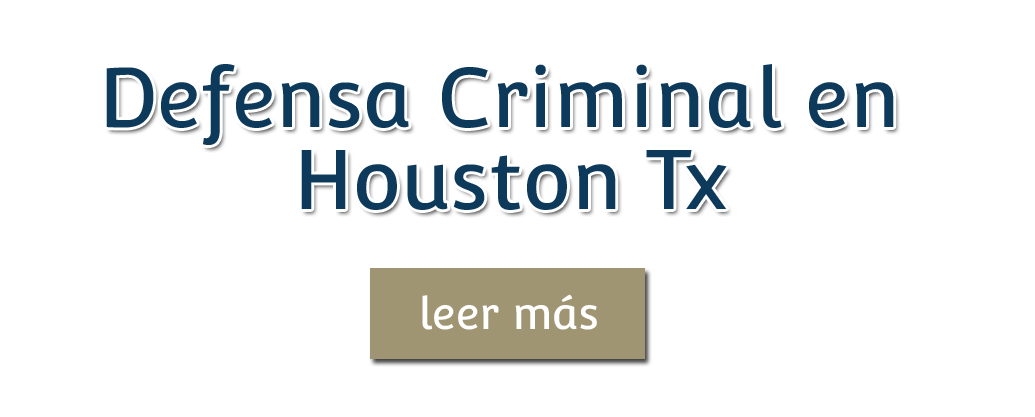 Criminal Defense in Houston Tx